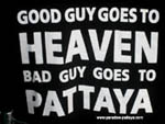 bad guys go to heaven pattaya